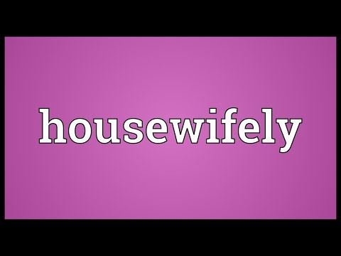 Header of housewifely