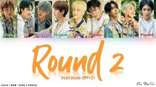 PENTAGON (펜타곤) - Round 2 (Bonus Track) (Color Coded Han|Rom|Eng Lyrics/가사)