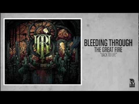 Bleeding Through - Back To Life