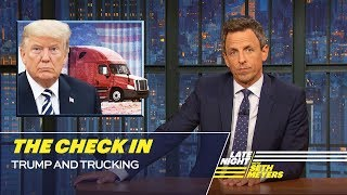 The Check In: Trump and Trucking