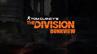 The Division (dunkview)