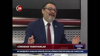 Gündem Özel | Hüseyin Özcan DP Eskişehir İl Başkanı