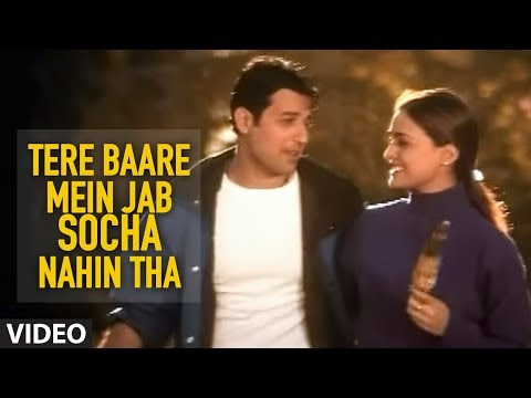 Tere Baare Mein Jab Socha Nahin Tha - Official Video Song |...