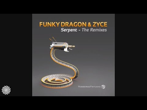 Funky Dragon & Zyce - Serpent (E-Clip Remix)
