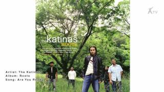 Watch Katinas Are You Ready video