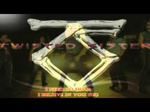 Twisted Sister - I believe In You With Lyrics