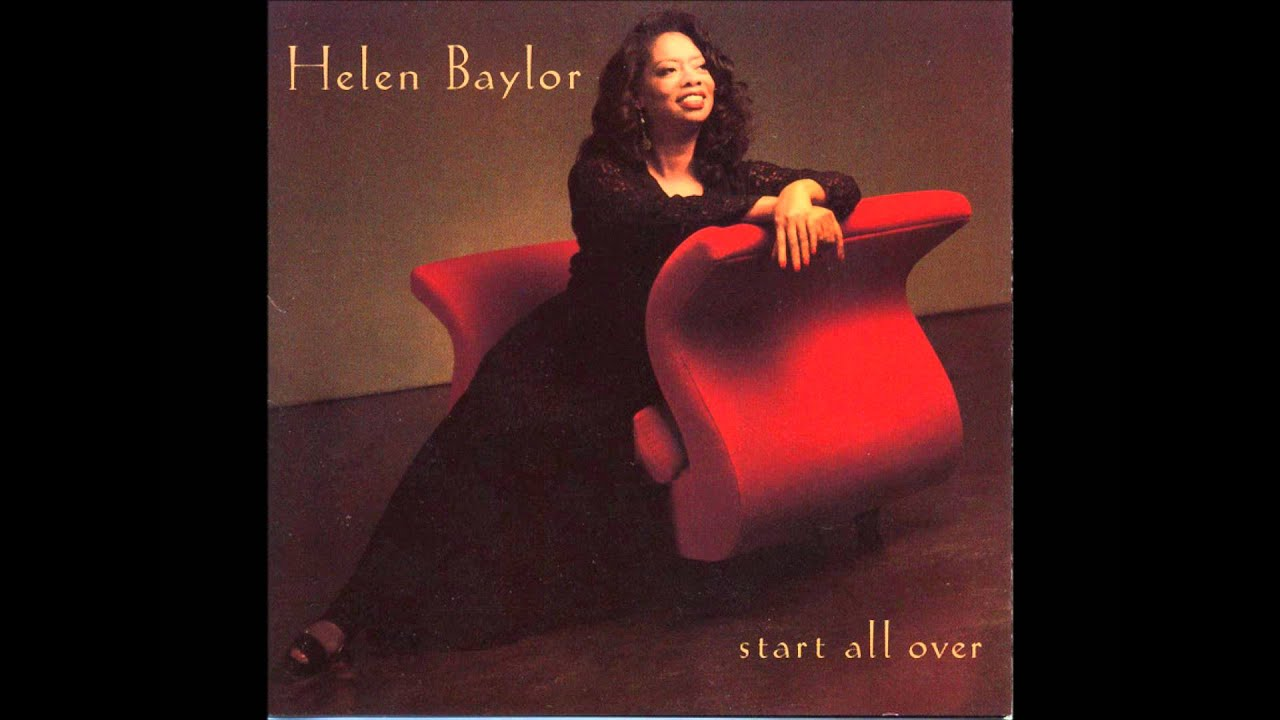 Helen Baylor - Start All Over