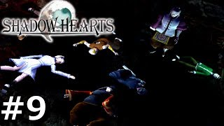 Shadow Hearts   09   Everyone Gets REKT!
