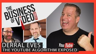 YouTube Algorithm Full Tutorial 2018 with Derral Eves - Owen Video