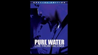 PURE WATER DVD