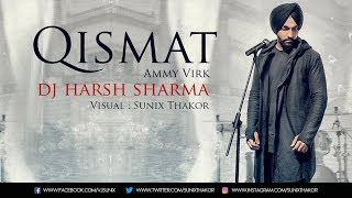 download lagu Qismat Remix   Ammy Virk  Dj Harsh gratis