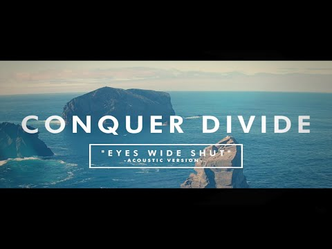 Conquer Divide Eyes Wide Shut music videos 2016