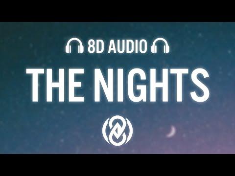Avicii - The Nights (Lyrics) | 8D Audio