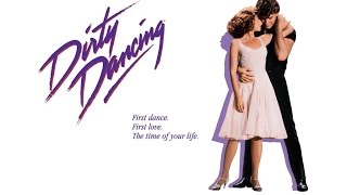 Dirty Dancing - Time of my life - Patrick Swayze ft.Jennifer Grey