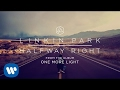 Halfway Right (Official Audio) - Linkin Park MP3