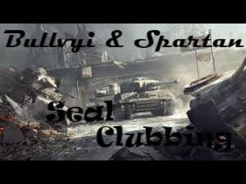 Bullvyi & Spartan In Seal Clubbers (World Of Tanks Console)
