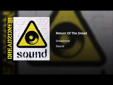 Return Of The Dread