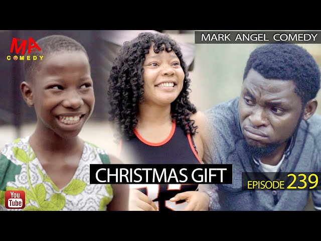 CHRISTMAS GIFT (Mark Angel Comedy) (Episode 239) thumbnail