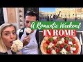 A ROMANTIC WEEKEND IN ROME | TRAVEL VLOG