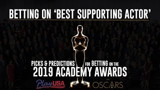 'Best Supporting Actor' Free Picks & Predictions | Oscars Betting Tips | Academy Awards 2019