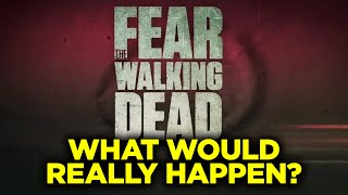 Fear of the Walking Dead IN REAL LIFE? (The REAL Zombie Apocalypse - What Would Really Happen?)