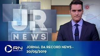 Jornal da Record News - 20/05/2019