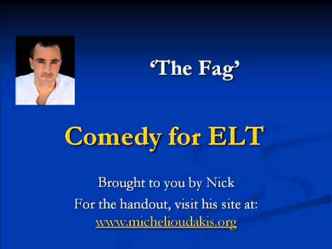 Comedy for ELT - The Fag
