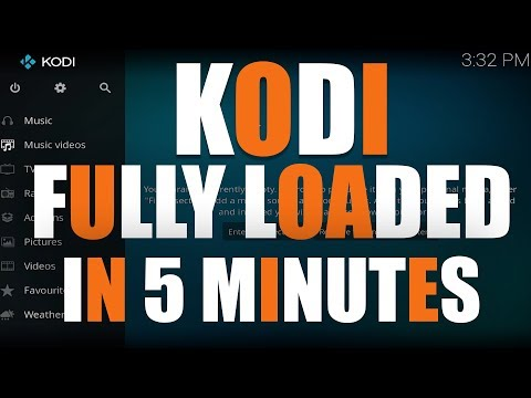 KODI FULLY LOADED IN 5 MINUTES STEP BY STEP GUIDE