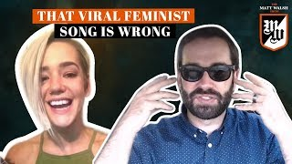 That Viral Feminist Song Shows Everything Wrong With Feminism | The Matt Walsh Show Ep. 121  from The Daily Wire