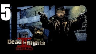 Dead to Rights II: Hell to Pay - Прохождение Часть 5 (PC)