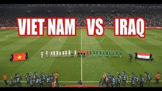 Nóng: Nhiều báo châu Á dự đoán bất ngờ về kết quả trận Việt Nam vs Iraq tại Asean cup 2019