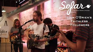 Liam O'Brien's Faithless Followers - Waken | Sofar Milwaukee