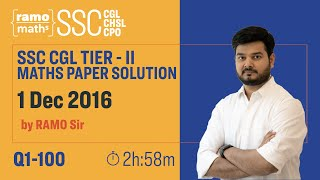 Maths Tier 2 Paper Solution 1st December 2016 (SSC CGL TIER 2 ) by RaMo Sir (Full Paper solved)