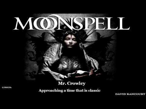 Moonspell - Mr. Crowley