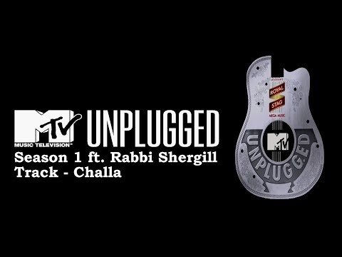 Rabbi Shergill - Challa - MTV Unplugged - Season 1