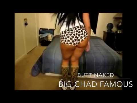 """Girl Twerkin to Big Chad Famous """"Butt Naked"""" prod. By Mail Man @BigChadFamous"""