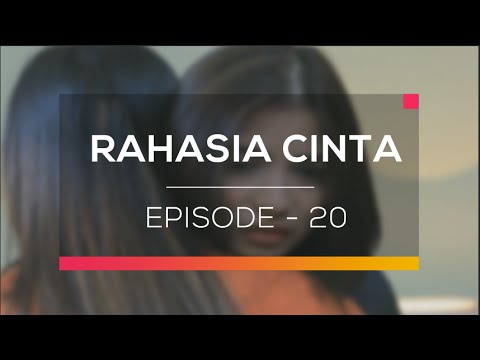 Rahasia Cinta - Episode 20