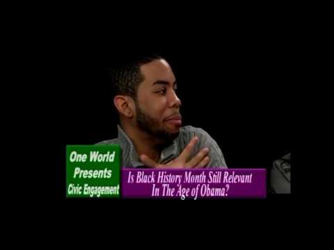 Are We Living In a Post-Racial America?  Black History Pt 2 (OneWorld, Inc)