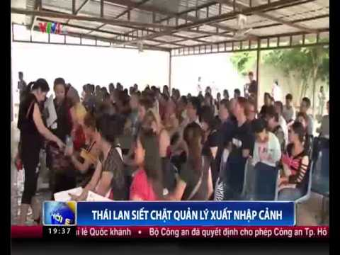 VTV 11 08 2014-Thailand tighten tourist visa for Vietnam tourist