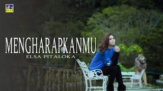 ELSA PITALOKA - Mengharapkanmu [Official Music Video] Lagu Baru 2019