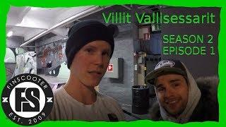Villit ValliSessarit - Season 2 Episode 1