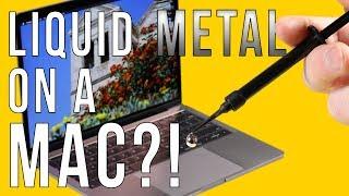 Liquid Metal in a MacBook Pro: No More Throttling!