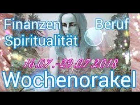 Wochenorakel 16.07.-22.07.2018 - Finanzen - Beruf - spirituelle Entwicklung - Wochenreading
