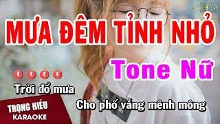 Karaoke Mưa Đêm Tỉnh Nhỏ Tone Nữ Nhạc Sống | Trọng Hiếu