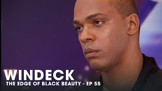 WINDECK EP55 - THE EDGE OF BLACK BEAUTY, SEDUCTION, REVENGE AND POWER ✊🏾😍😜  - FULL EPISODE
