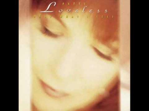 Patty Loveless - You Will