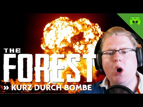 THE FOREST # 11 - Kurz durch Bombe «» Let's Play The Forest | HD