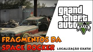 GTA V - DICAS - 50 FRAGMENTOS DA NAVE ESPACIAL - SPACE DOCKER NO GTA 5