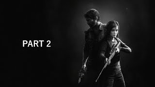 The last of us chill stream PT.2 [CHILL&GAMES]