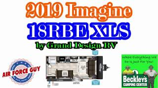 "2019 Imagine XLS 18RBE by Grand Design RV - w/Paul Chamberlain, Jr. ""The Air Force Guy"""